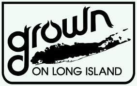 grown on Long Island